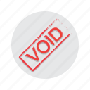 void, voided icon