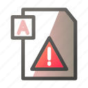 data, document, file management, text, warning icon