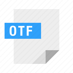 document, file, filetype, font, otf icon