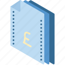 file, finance, folder, isometric, pound icon