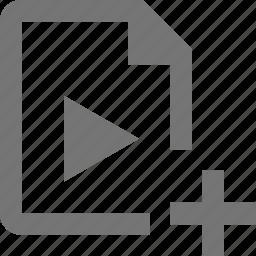 add, file, new, plus, video icon