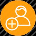add, businessman, finance, person, plus, user icon