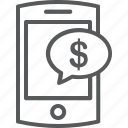 bubble, dollar, income, message, mobile icon
