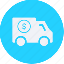 business, cash, currency, delivery, finance, money, truck icon