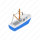 boat, fishing, isometric, sea, ship, vessel, water icon