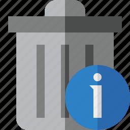 delete, garbage, information, remove, trash icon