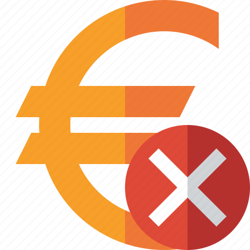 business, cancel, cash, currency, euro, finance, money icon