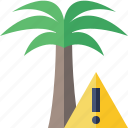 palmtree, travel, tree, tropical, vacation, warning icon
