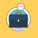 briefcase, business language, chat bubble, portfolio, skills icon
