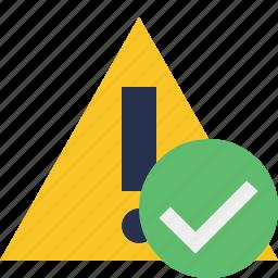 alert, caution, error, exclamation, ok, warning icon