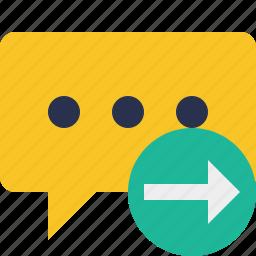 bubble, chat, comment, message, next, talk icon