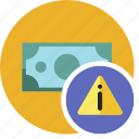 alert, cash, commerce, currency, dollar, money icon