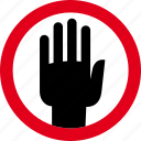 attention, caution, error, hand, sign, stop, warning icon