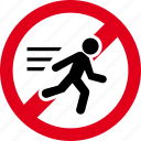 forbidden, no, prohibited, run, runner, stop icon