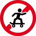 forbidden, no, restricted, skate, skating, stop icon