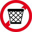 forbidden, garbage, litter, trash icon
