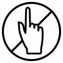 hand, indication, not, prohibited, touching, warning icon