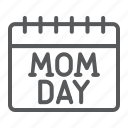 mom, mothers, day, calendar, date, holiday, reminder