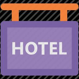 hanging board, hotel board, hotel sign, info board, signboard icon
