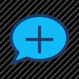 add, bubble, comment, new, plus icon