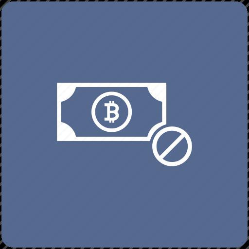 ban, bitcoin, cash, money, stop icon