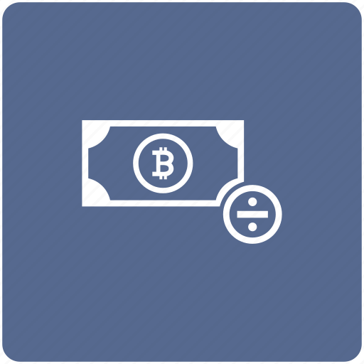 bitcoin, cash, divide, money, operation, sum, value icon