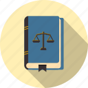 act, balance, book, criminal law, justice, law, legislation icon