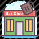 bar building, bar club, bar restaurant, bar shop, coffee bar icon