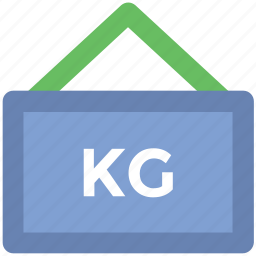 hanging sign, info, kilo, kilogram, measurement, weight kg, weight unit icon
