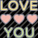 i love you, love, heart, romance