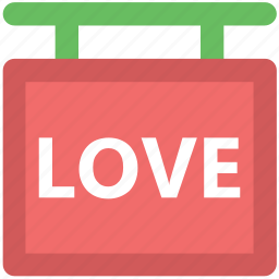 greeting, hanging sign, info, love, reception, valentine day, welcome icon