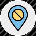ban, block, map pin, no, prohibition, sign, stop