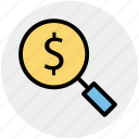 dollar, magnifier, magnifying glass, search, searching tool, zoom icon