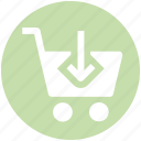 cart, cart in, down, market, shopping cart icon