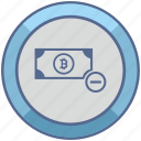 bitcoin, minus, money, operation, value icon