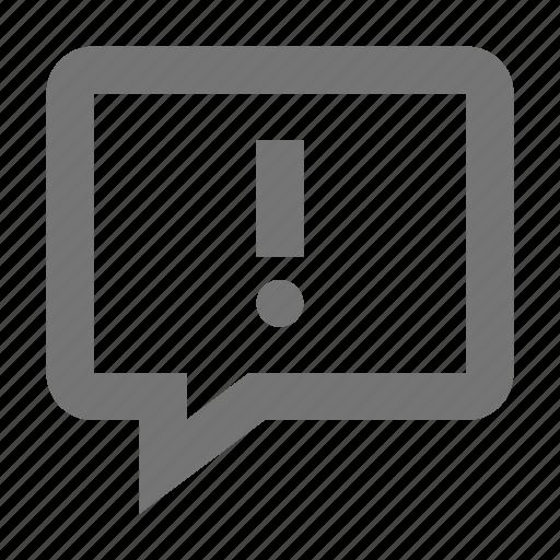 alert, bubble, chat, communication, conversation, error, exclamation, message icon