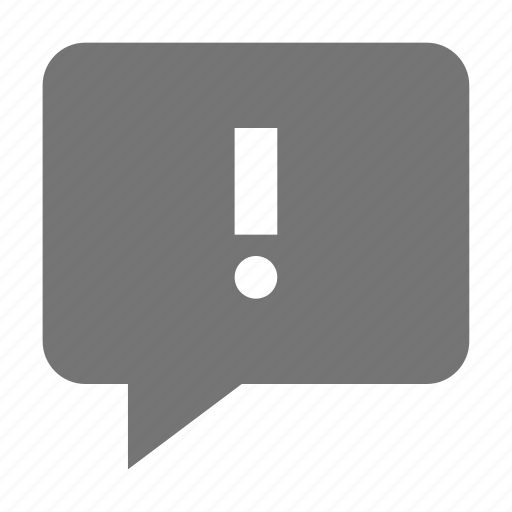 alert, bubble, chat, error, exclamation, message icon