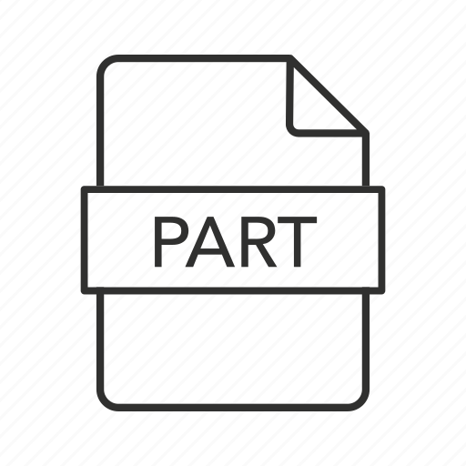 .part, part document, part file, part file extension, part file icon, part format, part icon icon - Download on Iconfinder