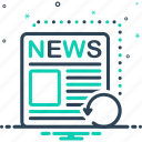 fresh, neoteric, newspaper, nowaday, recent, reports, tidings icon