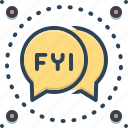 abbreviation, bubble, fyi, information, message icon