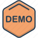 demo, demonstration, exhibition, presentation icon