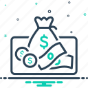 acquirement, acquisition, banknotes, currency, earnings, makings, stance icon