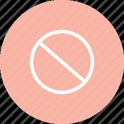 danger, forbidden, forbidden icon, not allowed, stop icon