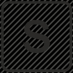 alphabet, english, keyboard, letter, lowercase, s, vurtual icon
