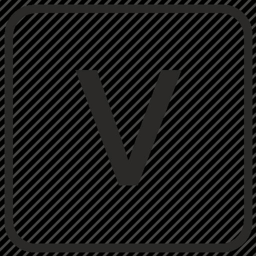 alphabet, english, keyboard, letter, lowercase, v, vurtual icon