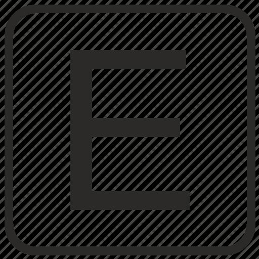 alphabet, e, english, keyboard, letter, uppercase, vurtual icon