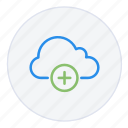 add, cloud, data, hosting, new, plus, storage icon