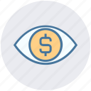 cash, coin, currency, dollar, eye, finance, money icon