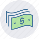 bank notes, cash, currency, dollar notes, finance, money, payment icon