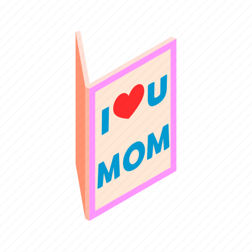 card, day, greeting, holiday, isometric, love, mother icon